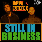 Still In Business mixed by Hippo & Estefex