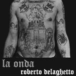 La Onda mixed by Roberto Delaghetto